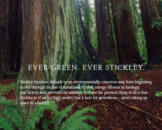 Ever Green. Ever Stickley